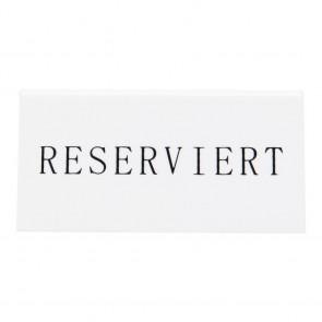 Securit® Reserviert Tischaufsteller, DEUTSCH (5er Set) Weißes Acryl mit Schwarzer Schrift