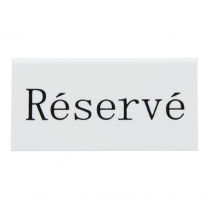 Securit® Reserviert Tischaufsteller, FRANZÖSISCH (5er Set) Weißes Acryl mit Schwarzer Schrift